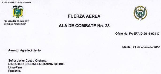 Reconocimiento de la Fuerzas Area de Ecuador para el Centro de Formacion Canina STONE y a su director Javier Castro